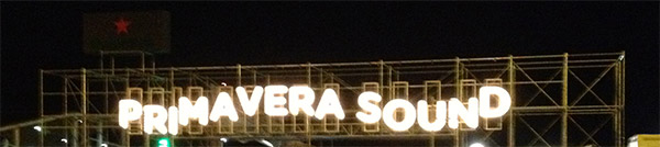 Primavera Sound Sign
